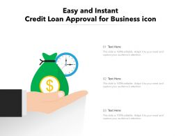 Easy And Instant Credit Loan Approval For Business Icon