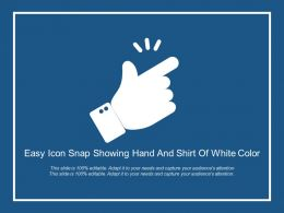 Easy Icon Snap Showing Hand And Shirt Of White Color
