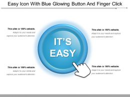 Easy Icon With Blue Glowing Button And Finger Click