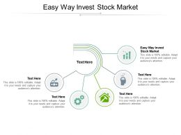 Easy Way Invest Stock Market Ppt Powerpoint Presentation Summary Format Cpb