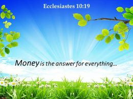 Ecclesiastes 10 19 Money Is The Answer For Everything Powerpoint Church Sermon