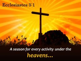 Ecclesiastes 3 1 A Season For Every Activity Powerpoint Church Sermon