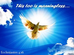 Ecclesiastes 4 16 This Too Is Meaningless Powerpoint Church Sermon