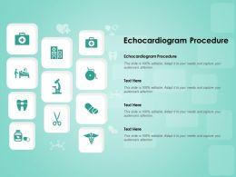 Echocardiogram Procedure Ppt Powerpoint Presentation Ideas Skills