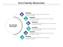 Eco Friendly Blockchain Ppt Powerpoint Presentation Outline Themes Cpb
