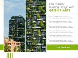 Eco Friendly Building Design With Green Plants