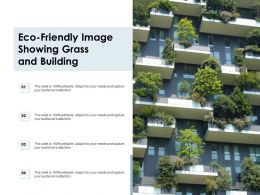 Eco Friendly Image Showing Grass And Building