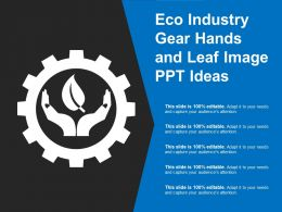Eco Industry Gear Hands And Leaf Image Ppt Ideas
