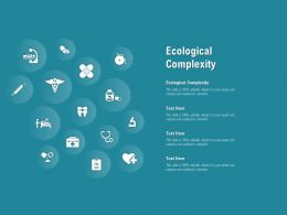 Ecological Complexity Ppt Powerpoint Presentation Icon Example