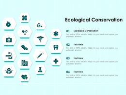 Ecological Conservation Ppt Powerpoint Presentation Topics