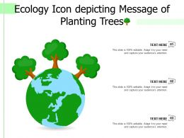 Ecology Icon Depicting Message Of Planting Trees