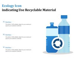 Ecology Icon Indicating Use Recyclable Material