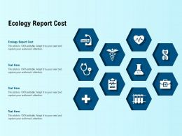 Ecology Report Cost Ppt Powerpoint Presentation Show Layout