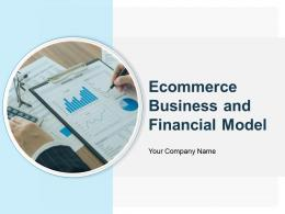 Ecommerce Business And Financial Model Powerpoint Presentation Slides