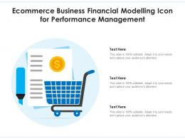 Ecommerce Business Financial Modelling Icon For Performance Management