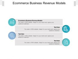 Ecommerce Business Revenue Models Ppt Powerpoint Presentation Gallery Templates Cpb