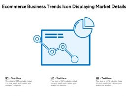 Ecommerce Business Trends Icon Displaying Market Details