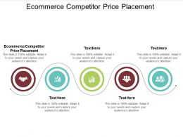 Ecommerce Competitor Price Placement Ppt Powerpoint Presentation Summary Infographic Cpb