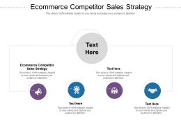 Ecommerce Competitor Sales Strategy Ppt Powerpoint Presentation Infographic Template Templates Cpb