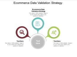 Ecommerce Data Validation Strategy Ppt Powerpoint Presentation Infographic Template Cpb