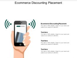 Ecommerce Discounting Placement Ppt Powerpoint Presentation File Graphics Pictures Cpb