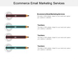 Ecommerce Email Marketing Services Ppt Powerpoint Presentation Outline Background Images Cpb