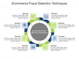 Ecommerce Fraud Detection Techniques Ppt Powerpoint Presentation Show Sample Cpb