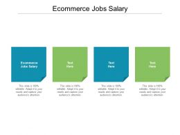 Ecommerce Jobs Salary Ppt Powerpoint Presentation Icon Graphics Pictures Cpb