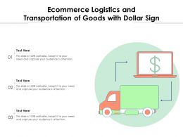 Ecommerce Logistics And Transportation Of Goods With Dollar Sign