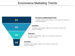 Ecommerce Marketing Trends Ppt Powerpoint Presentation Inspiration Layouts Cpb