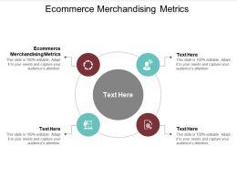 Ecommerce Merchandising Metrics Ppt Powerpoint Presentation Slides Styles Cpb