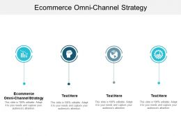 Ecommerce Omni Channel Strategy Ppt Powerpoint Presentation Model Slide Portrait Cpb