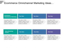 Ecommerce Omnichannel Marketing Ideas Marketing Events Cpb