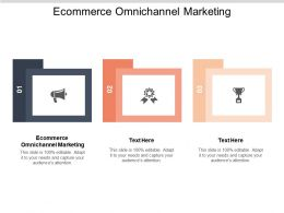 Ecommerce Omnichannel Marketing Ppt Powerpoint Presentation Inspiration Graphics Tutorials Cpb