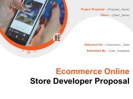 Ecommerce Online Store Developer Proposal Powerpoint Presentation Slides