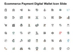 Ecommerce Payment Digital Wallet Icon Slide Growth Ppt Powerpoint Presentation Summary