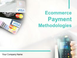 Ecommerce Payment Methodologies Powerpoint Presentation Slides