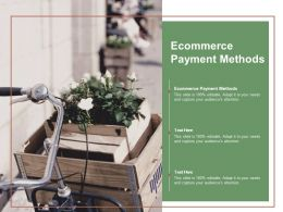 Ecommerce Payment Methods Ppt Powerpoint Presentation File Aids Cpb