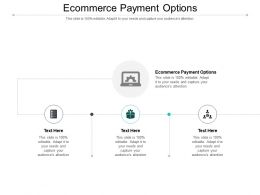 Ecommerce Payment Options Ppt Powerpoint Presentation Professional Influencers Cpb