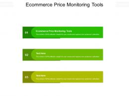 Ecommerce Price Monitoring Tools Ppt Powerpoint Presentation Layouts Infographic Template Cpb