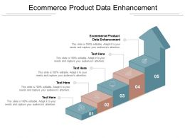 Ecommerce Product Data Enhancement Ppt Powerpoint Presentation Infographics Rules Cpb