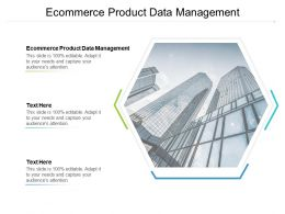 Ecommerce Product Data Management Ppt Powerpoint Presentation Inspiration Elements Cpb