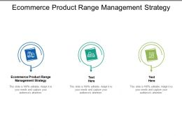 Ecommerce Product Range Management Strategy Ppt Powerpoint Presentation Infographics Structure Cpb