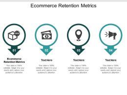 Ecommerce Retention Metrics Ppt Powerpoint Presentation Styles Graphics Template Cpb
