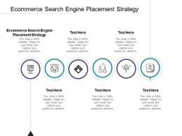Ecommerce Search Engine Placement Strategy Ppt Powerpoint Presentation Summary Shapes Cpb
