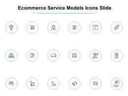 Ecommerce Service Models Icons Slide Social L856 Ppt Ideas