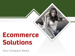 Ecommerce Solutions Powerpoint Presentation Slides