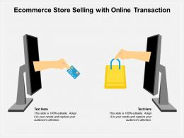 Ecommerce Store Selling With Online Transaction