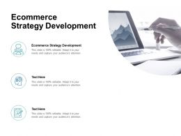 Ecommerce Strategy Development Ppt Powerpoint Presentation Infographic Template Show Cpb
