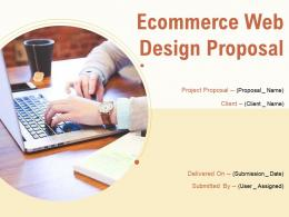 Ecommerce Web Design Proposal Powerpoint Presentation Slides